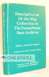 DESCRIPTIVE LIST OF THE MAP COLLECTION IN THE PENNSYLVANIA STATE ARCHIVES