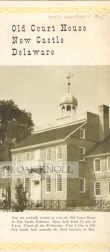 OLD COURT HOUSE, NEW CASTLE, DELAWARE