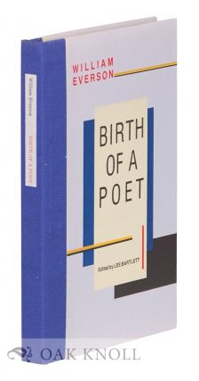 BIRTH OF A POET. William Everson
