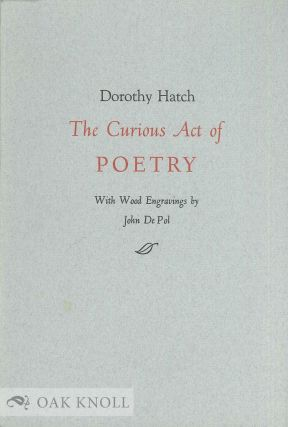 THE CURIOUS ACT OF POETRY