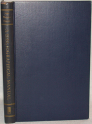 A BIBLIOGRAPHICAL MANUAL FOR STUDENTS OF THE LANGUAGE AND LITERATURE OF ENGLAND AND THE UNITED STATES.
