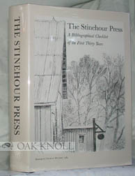 THE STINEHOUR PRESS, A BIBLIOGRAPHICAL CHECKLIST OF THE FIRST THIRTY YEARS. David Farrell