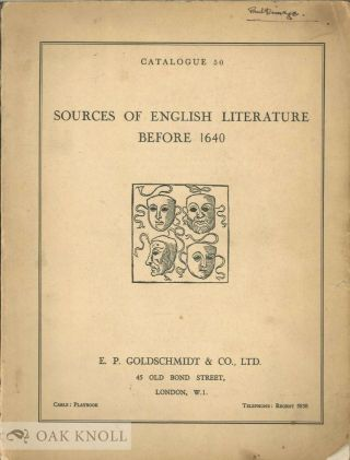 SOURCES OF ENGLISH LITERATURE BEFORE 1640. 50