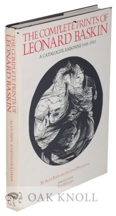 THE COMPLETE PRINTS OF LEONARD BASKIN, A CATALOGUE RAISONNÉ 1948-1983.