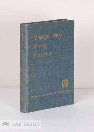 MANAGEMENT OF PRINTING PRODUCTION. Robert H. Roy