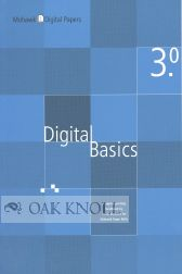 DIGITAL BASICS 3.0, A DIGITAL PRINTING HANDBOOK