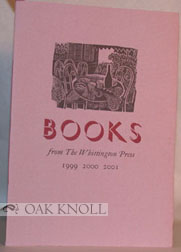 BOOKS FROM THE WHITTINGTON PRESS: 1999, 2000, 2001