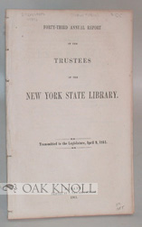 FORTY-THIRD ANNUAL REPORT OF THE TRUSTEES OF THE NEW YORK STATE LIBRARY