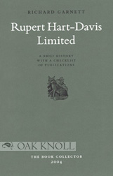 RUPERT HART-DAVIS LIMITED A BRIEF HISTORY WITH A CHECKLIST OF PUBLICATIONS. Richard Garnett