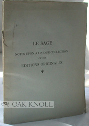 LE SAGE. THE FINEST AND MOST COMPLETE SET EXTANT OF HIS EDITIONS ORIGINALES TO WHICH IS ADDED THE...