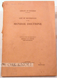 LIST OF REFERENCES ON THE MONROE DOCTRINE. H. H. B. Meyer