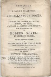 CATALOGUE OF A LARGE COLLECTION OF MISCELLANEOUS BOOKS ... FIVE THOUSAND VOLUMES OF MODERN NOVELS...