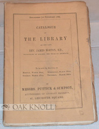 CATALOGUE OF THE INTERESTING AND VALUABLE LIBRARY OF THE LATE REV. JAMES MORTON, B.D