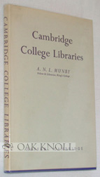 CAMBRIDGE COLLEGE LIBRARIES. AIDS FOR RESEARCH STUDENTS. A. N. L. Munby