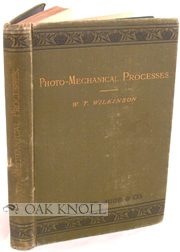 PHOTO-MECHANICAL PROCESSES. A PRACTICAL GUIDE TO PHOTO-ZINCOGRAPHY, PHOTO-LITHOGRAPHY, AND...