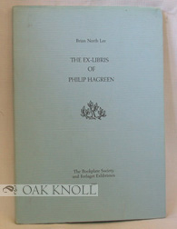THE EX-LIBRIS OF PHILIP HAGREEN. Brian North Lee.