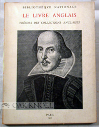 LE LIVRE ANGLAIS TRESORS DES COLLECTIONS ANGLAISES, BIBLIOTHEQUE NATIONALE