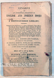 CATALOGUE OF AN INTERESTING COLLECTION OF ENGLISH AND FOREIGN BOOKS FROM A DISTINGUISHED LIBRARY