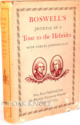 BOSWELL'S JOURNAL OF A TOUR TO THE HEBRIDES WITH SAMUEL JOHNSON LL.D. NOW FIRST PUBLISHED FROM...