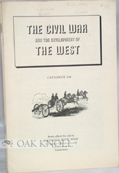 THE CIVIL WAR AND THE DEVELOPMENT OF THE WEST.