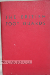 THE BRITISH FOOT GUARDS