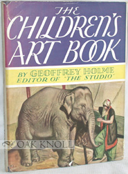 THE CHILDREN'S ART BOOK. Geoffrey Holme
