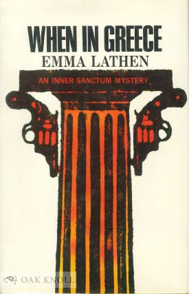 WHEN IN GREECE. Emma Lathen