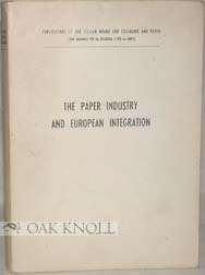 THE PAPER INDUSTRY AND EUROPEAN INTEGRATION.