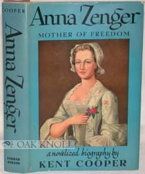 ANNA ZENGER, MOTHER OF FREEDOM.