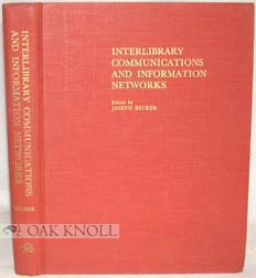 PROCEEDINGS OF THE CONFERENCE ON INTERLIBRARY COMMUNICATIONS AND INFORMATION NETWORKS