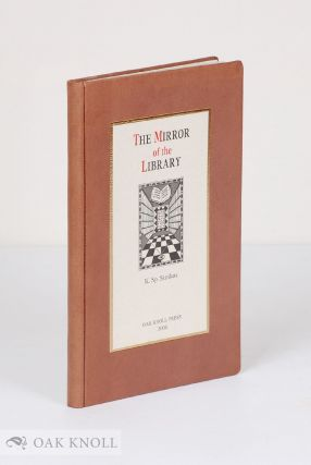 THE MIRROR OF THE LIBRARY. Konstantinos Sp Staikos