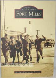 FORT MILES. Dr. Gary Wray, Lee Jennings.