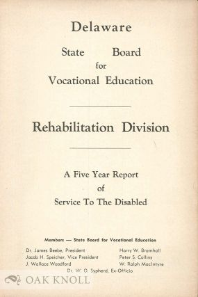DELAWARE - VOCATIONAL REHABILITATION DIVISION, A REPORT OF DISABLED PERSON REHABILITATED - AUG....
