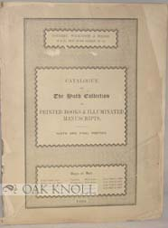 CATALOGUE OF THE FAMOUS LIBRARY OF PRINTED BOOKS ILLUSTRATED MANUSCRIPTS, AUTOGRAPH LETTERS AND...