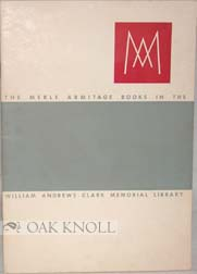 THE MERLE ARMITAGE BOOKS IN THE WILLIAM ANDREWS CLARK MEMORIAL LIBRARY.