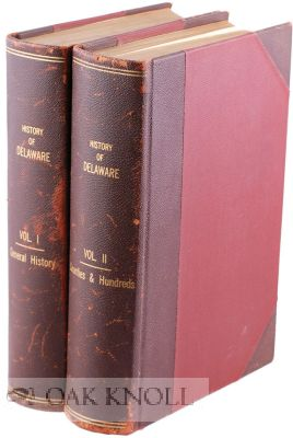 THE HISTORY OF DELAWARE. 1609-1888. J. Thomas Scharf