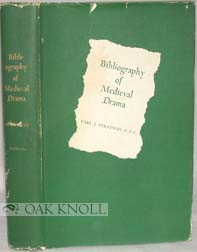 BIBLIOGRAPHY OF MEDIEVAL DRAMA
