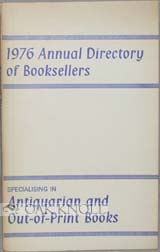 1976 ANNUAL DIRECTORY OF BOOK SELLERS IN THE BRITISH ISLES SPECIALISING IN ANTIQUARIAN AND OUT-OF-PRINT BOOKS