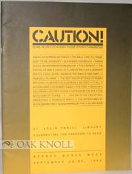CAUTION! SOME PEOPLE CONSIDER THESE BOOKS DANGEROUS