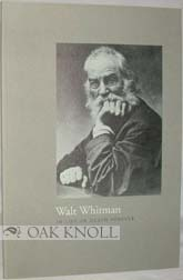 WALT WHITMAN: IN LIFE OR DEATH FOREVER