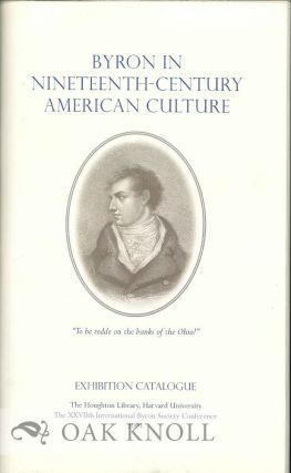 BYRON IN NINETEENTH-CENTURY AMERICAN CULTURE. Peter X. Accardo