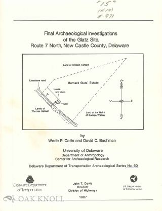 FINAL ARCHAEOLOGICAL INVESTIGATIONS OF THE LAFFERTY LANE CEMETERY 7K-D-11, STATE ROUTE 1 RELIEF...