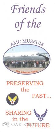FRIENDS OF THE AMC MUSEUM, PRESERVING THE PAST ... SHARING THE FUTURE