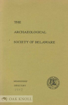 THE ARCHAEOLOGICAL SOCIETY OF DELAWARE, MEMBERSHIP DIRECTORY
