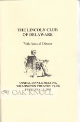 THE LINCOLN CLUB OF DELAWARE. ANNUAL DINNER.