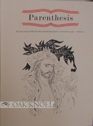 PARENTHESIS: THE NEWSLETTER OF THE FINE PRESS BOOK ASSOCIATION. NO.2
