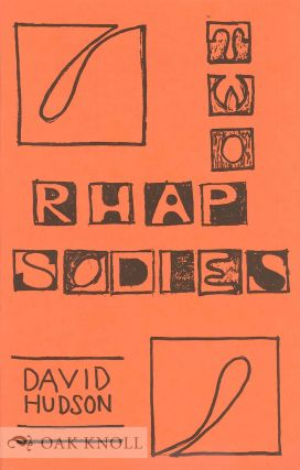 TWO RHAPSODIES. David Hudson