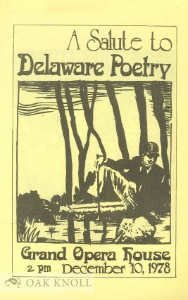 A SALUTE TO DELAWARE POETRY, GRAND OPERA HOUSE, 2PM DECEMBER 10, 1978.