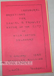 INAUGURAL GREETINGS FOR DANIEL S. FRAWLEY, MAYOR OF THE CITY OF WILMINGTON, DELAWARE. David Hudson