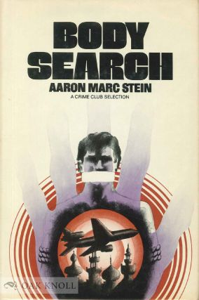 BODY SEARCH. Aaron Marc Stein